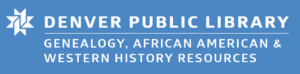 Denver Public Library Genealogy, African American and Western History Resource
